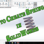how to create spring in solidworks tutorial for beginners