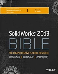 solidworks tutorial 2013 bible training material solidworks tutorials for beginners dot com